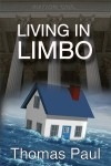 Just published! Living in Limbo by Thomas Paul