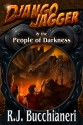 Now in eBook – Django Jagger and the People of Darkness!