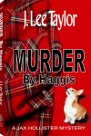 Murder by Haggis by J. Lee Taylor
