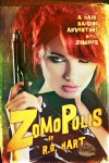 ZOMOPOLIS by R.G. Hart, Cover by Nuno Moreira