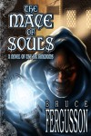 The Mace of Souls by Bruce Fergusson