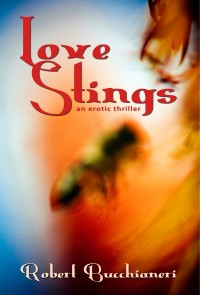 Love Stings by Robert Bucchianeri