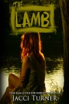 The Lamb by Jacci Turner