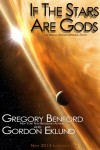 If The Stars Are Gods by Gordon Eklund and Gregory Benford, cover design by Brandon Swann
