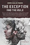 The Exception and the Rule by Sarah Kugler Powers