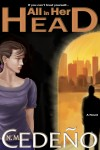 "N.M. Cedeño's ""All In Her Head"" released in print and ebook!"
