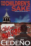 For the Children's Sake by N.M. Cedeño Now Available!