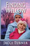 Finding Willow – the third book in the Finding Home series – is here!