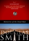 Memories of the Dead Man by Doug Smith