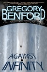 Against Infinity by Gregory Benford, cover design by Brandon Swann