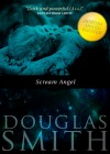 Scream Angel by Doug Smith