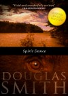 Spirit Dance by Doug Smith