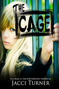 The Cage by Jacci Turner