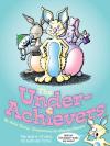 UnderAchievers cover by Charles Nemitz