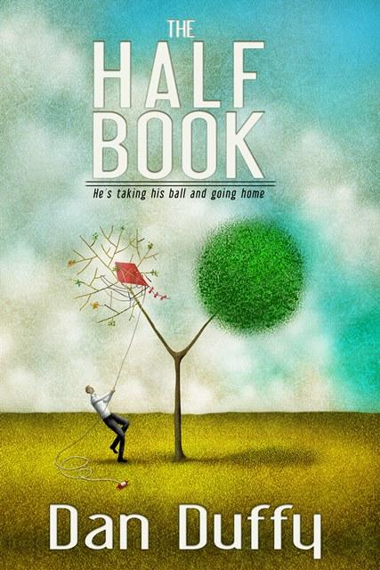 The Half Book by Dan Duffy